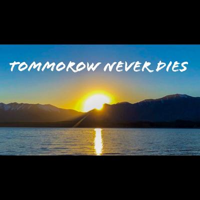Tommorow never dies