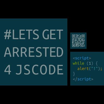 #letsgetarrested4jscode