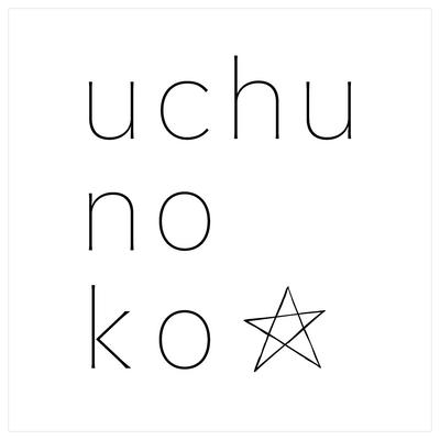 uchu no ko☆