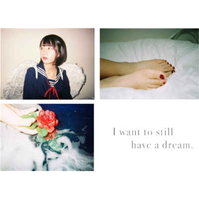 I want to still have a dream