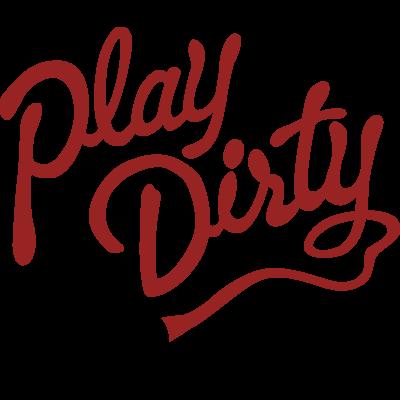 playdirty