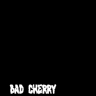 bad cherry