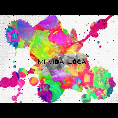 Mi Vida Loca 飛沫