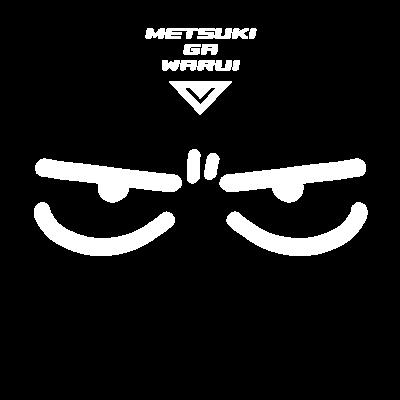 METSUKI GA WARUI