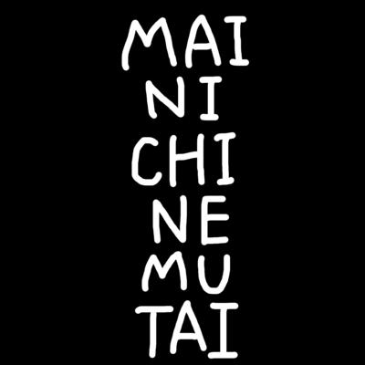 MAINICHINEMUTAI