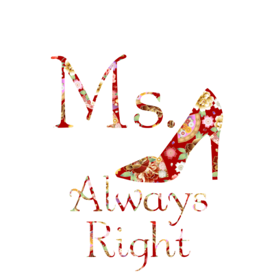 和柄 Ms.Always Right