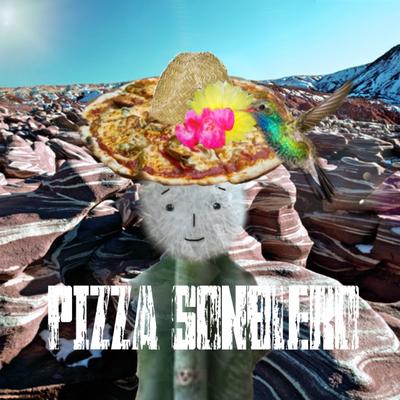 #PIZZA SONBLERO