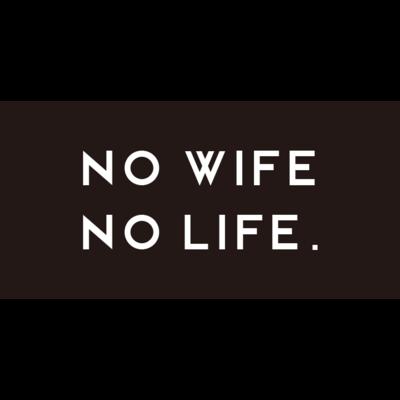 NO WIFE