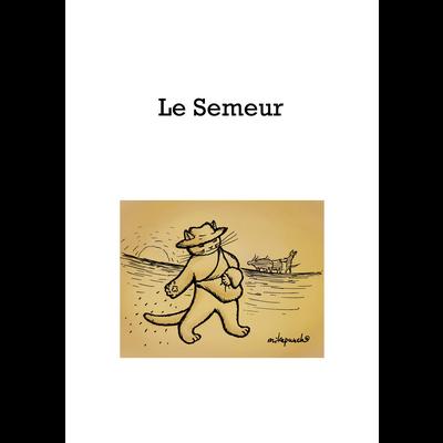 Le Semeur 種をまく猫 wt