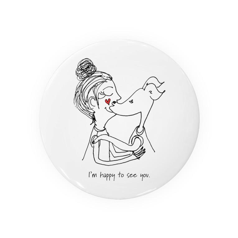 ARATA HOUSE GOODSのI'm happy to see you.|イタグレ Badge