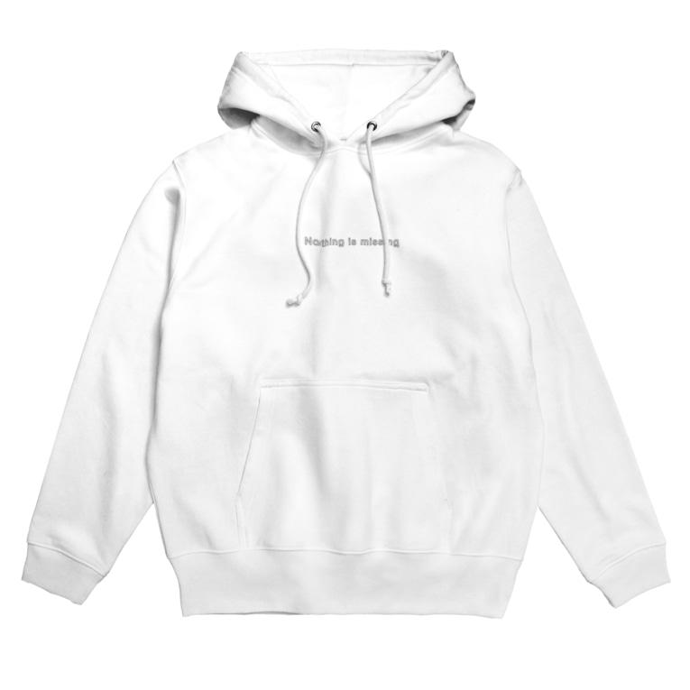 Morishi's ShopのNothing is missing Hoodies