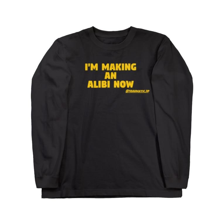 TRAUMATIC RECORDINGSのI'm making an alibi now ロングスリーブTEE Long sleeve T-shirts