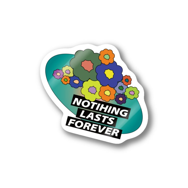 sycamore_by_penetの『Nothing lasts forever』 Stickers