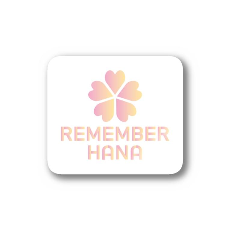 REMEMBER HANAの【¥500分寄付】REMEMBER HANA チャリティーアイテム Stickers
