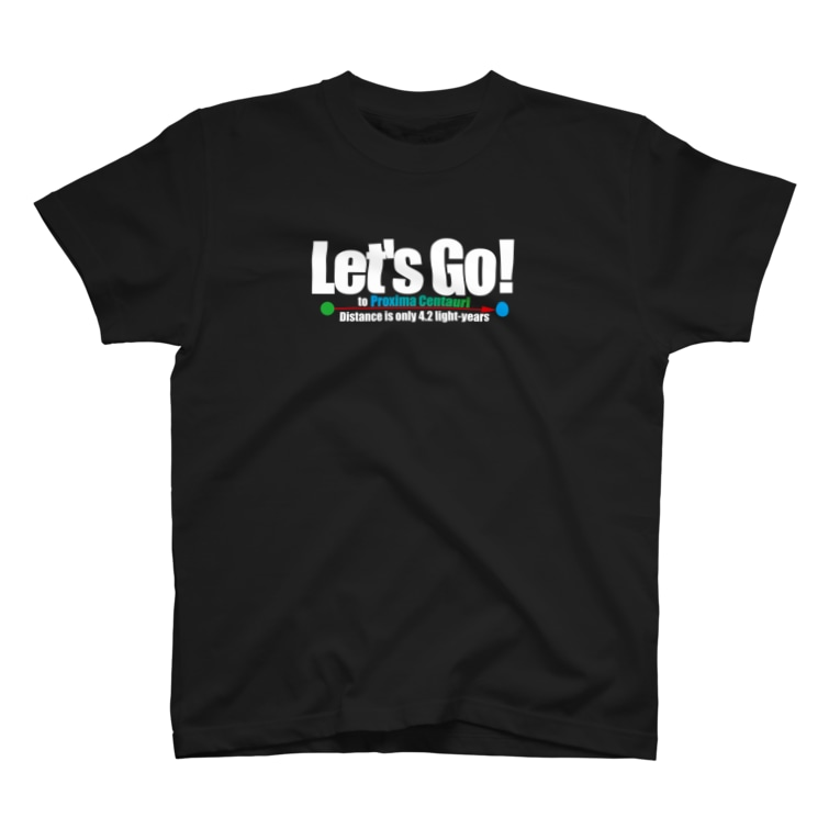 ACTIVE-HOMINGのLet's Go! to Proxima Centauri Tシャツ T-shirts