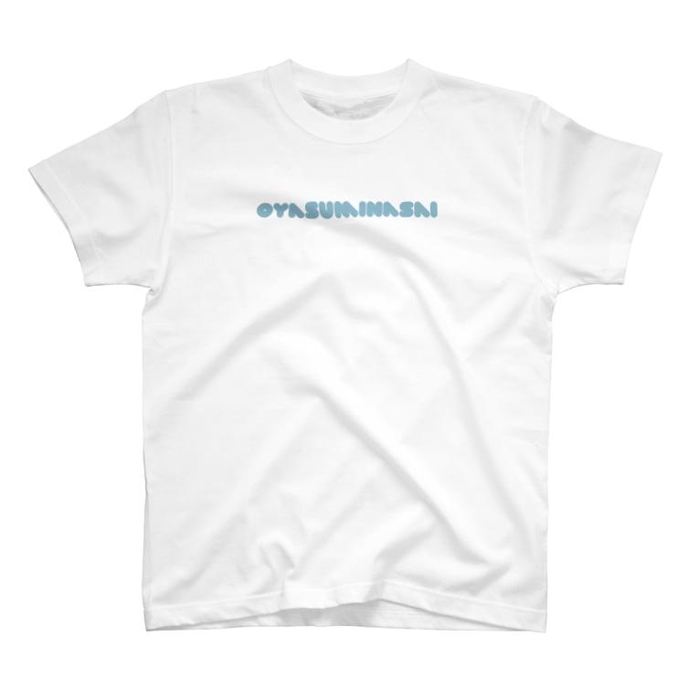 オヤスミナサイのOYASUMINASAI T-shirts