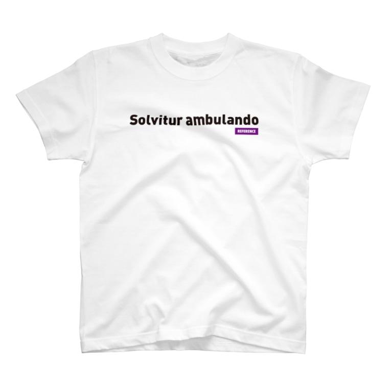 エルデプレスの[REFERENCE] Solvitur ambulando T-shirts