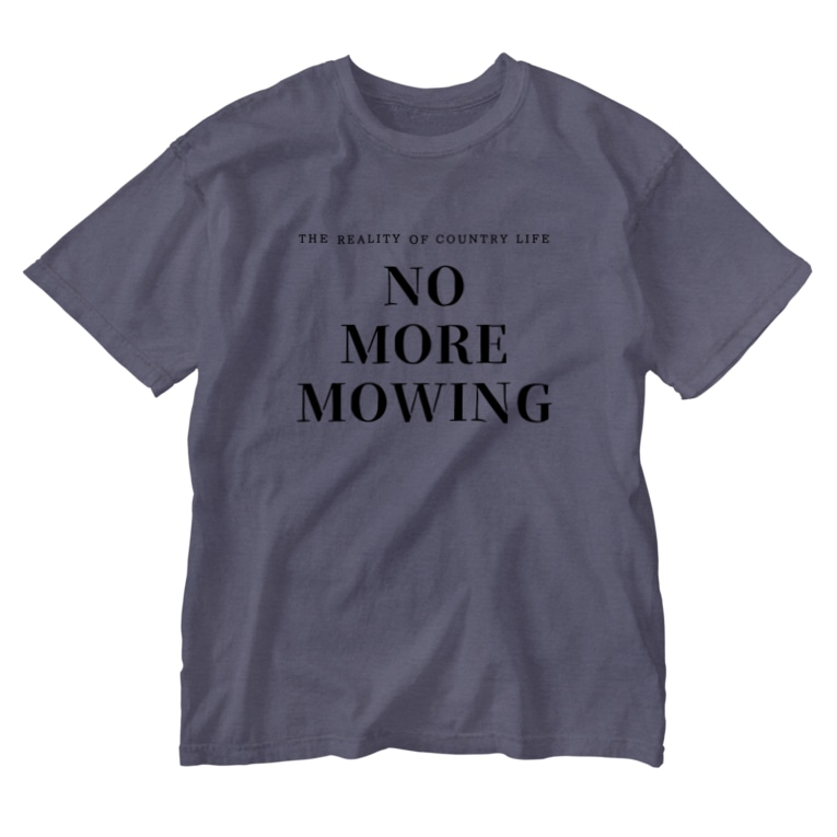 THE REALITY OF COUNTRY LIFEのNO MORE MOWING Washed T-Shirt